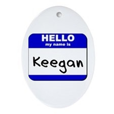 hello my name is keegan  Oval Ornament