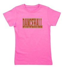 Dancehall.png Girl's Tee
