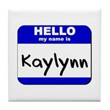hello my name is kaylynn  Tile Coaster