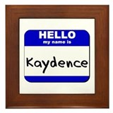 hello my name is kaydence  Framed Tile