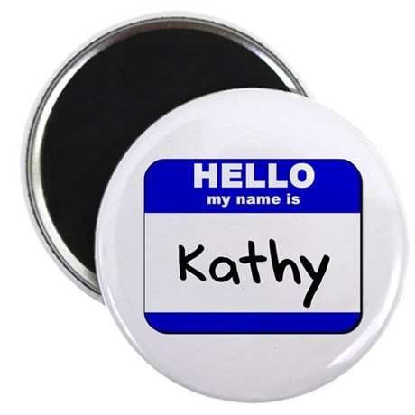 hello my name is kathy Magnet