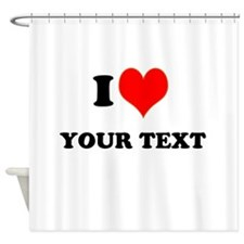 Personalized I heart Shower Curtain