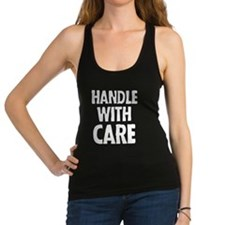 Handle with care Racerback Tank Top