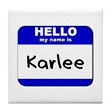 hello my name is karlee  Tile Coaster