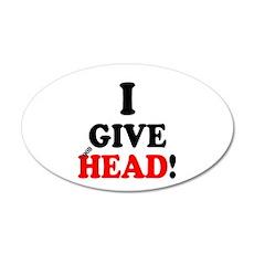 I GIVE HEAD! Wall Sticker
