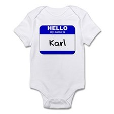 hello my name is karl  Infant Bodysuit