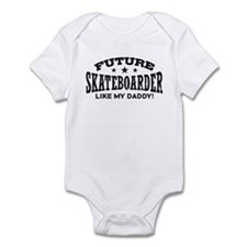 Future Skateboarder Like My Daddy Infant Bodysuit