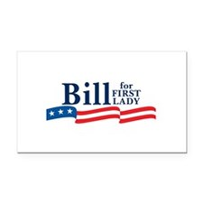 Cute Bill for first lady Rectangle Car Magnet