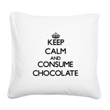 Keep calm and consume Chocolate Square Canvas Pill