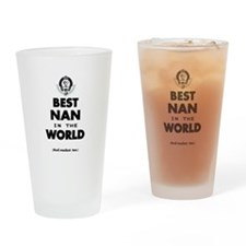 The Best in the World Best Nan Drinking Glass