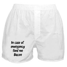Feed me Bacon Boxer Shorts