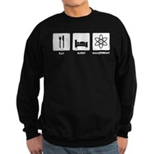 Eat Sleep Experiment Sweatshirt