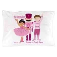 Personalize Pink Nutcracker Pillow Case