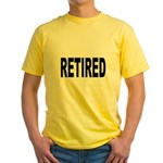 Retired (Front) Yellow T-Shirt