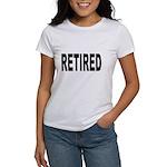 Retired (Front) Women's T-Shirt