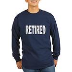 Retired (Front) Long Sleeve Dark T-Shirt
