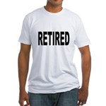 Retired (Front) Fitted T-Shirt