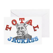 OBAMA TOTAL JACKASS Greeting Card