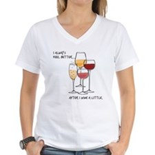 I always feel better after I wine a little T-Shirt