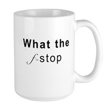 What The F-Stop Mugs