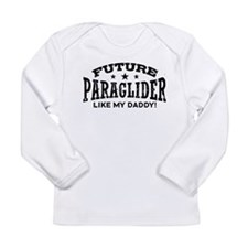 Future Paraglider Like My Daddy Long Sleeve Infant