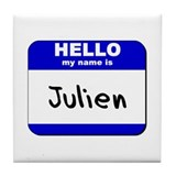 hello my name is julien  Tile Coaster