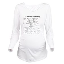 A Theatre Dictionary Long Sleeve Maternity T-Shirt