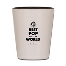 The Best in the World Best Pop Shot Glass