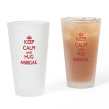 Keep Calm and Hug Abbigail Drinking Glass