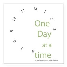 "One Day at a Time Square Car Magnet 3"" x 3"""
