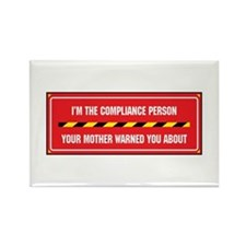 I'm the Compliance Person Rectangle Magnet