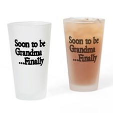 Soon to be Grandma...Finally Drinking Glass