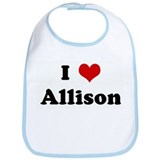 I Love Allison Bib