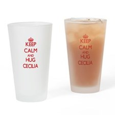 Keep Calm and Hug Cecilia Drinking Glass