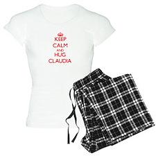 Keep Calm and Hug Claudia Pajamas