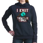 I Knit - Therefore I Rock Hooded Sweatshirt