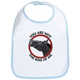 You Are Not The Boss Of Me Bib