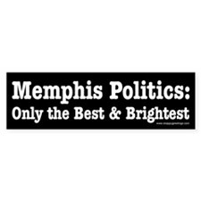 The Best & Brightest Bumper Bumper Sticker
