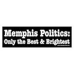 The Best & Brightest Bumper Sticker