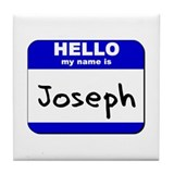 hello my name is joseph  Tile Coaster