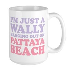 IM JUST A WALLY HANGING OUT ON PATTAYA BEACH Mugs