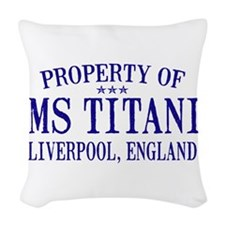 TITANIC PROPERTY.png Woven Throw Pillow