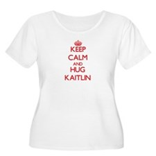 Keep Calm and Hug Kaitlin Plus Size T-Shirt