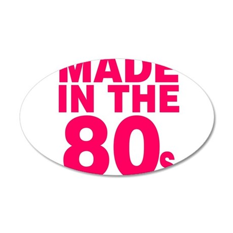 Made In The 80s 35x21 Oval Wall Decal