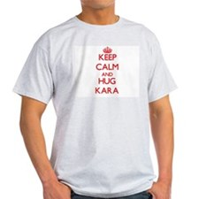 Keep Calm and Hug Kara T-Shirt