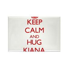 Keep Calm and Hug Kiana Magnets