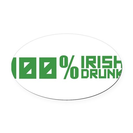 100% Irish 100% Drunk Oval Car Magnet