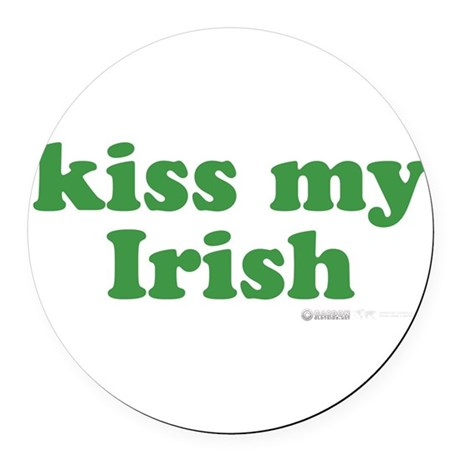 Kiss My Irish Round Car Magnet