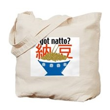 Got Natto? Tote Bag