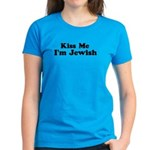 Kiss Me I'm Jewish Women's Dark T-Shirt